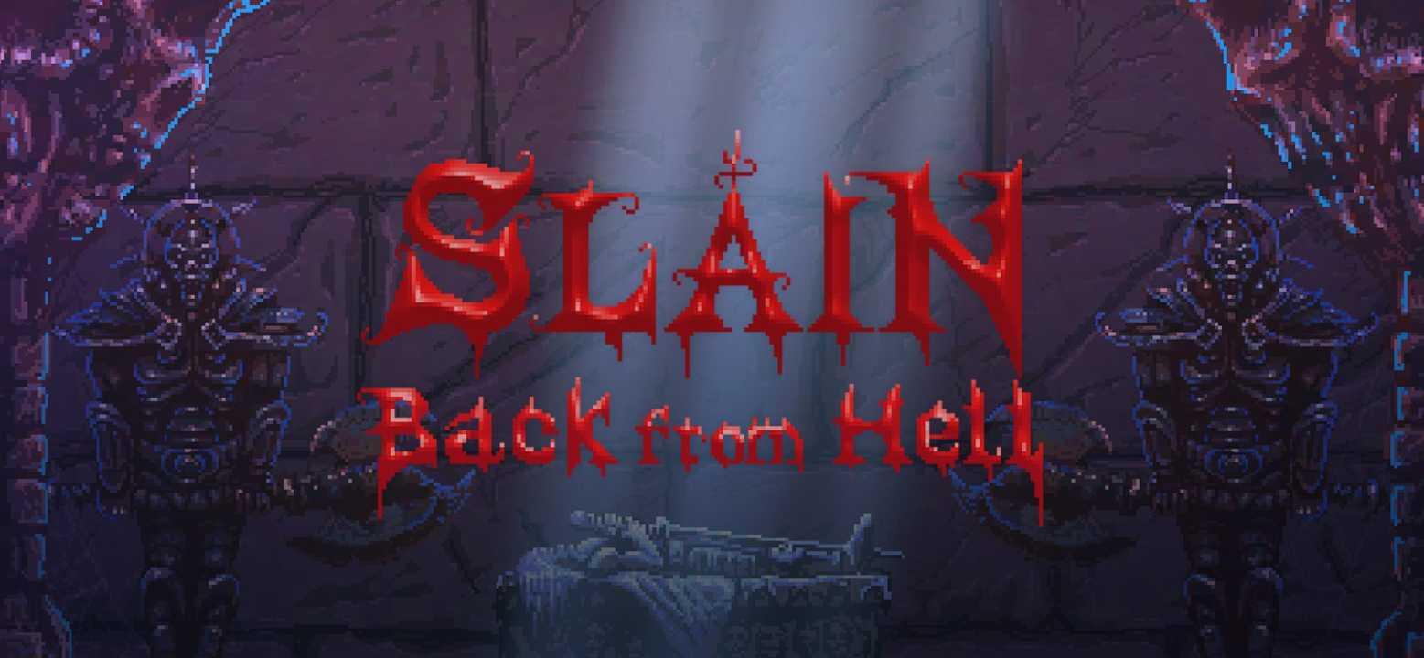 Slain! Back from Hell: Das Hardcore Hack'n'Slay