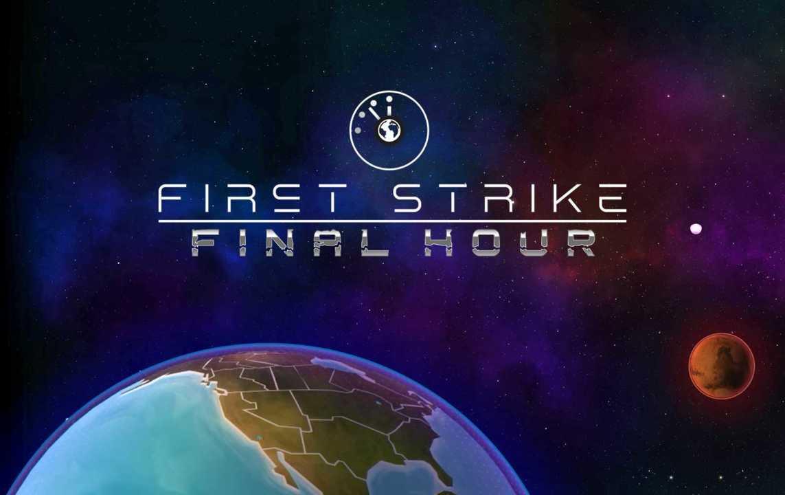First Strike Final Hour