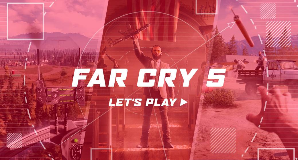 Far Cry 5 – Let's Play!