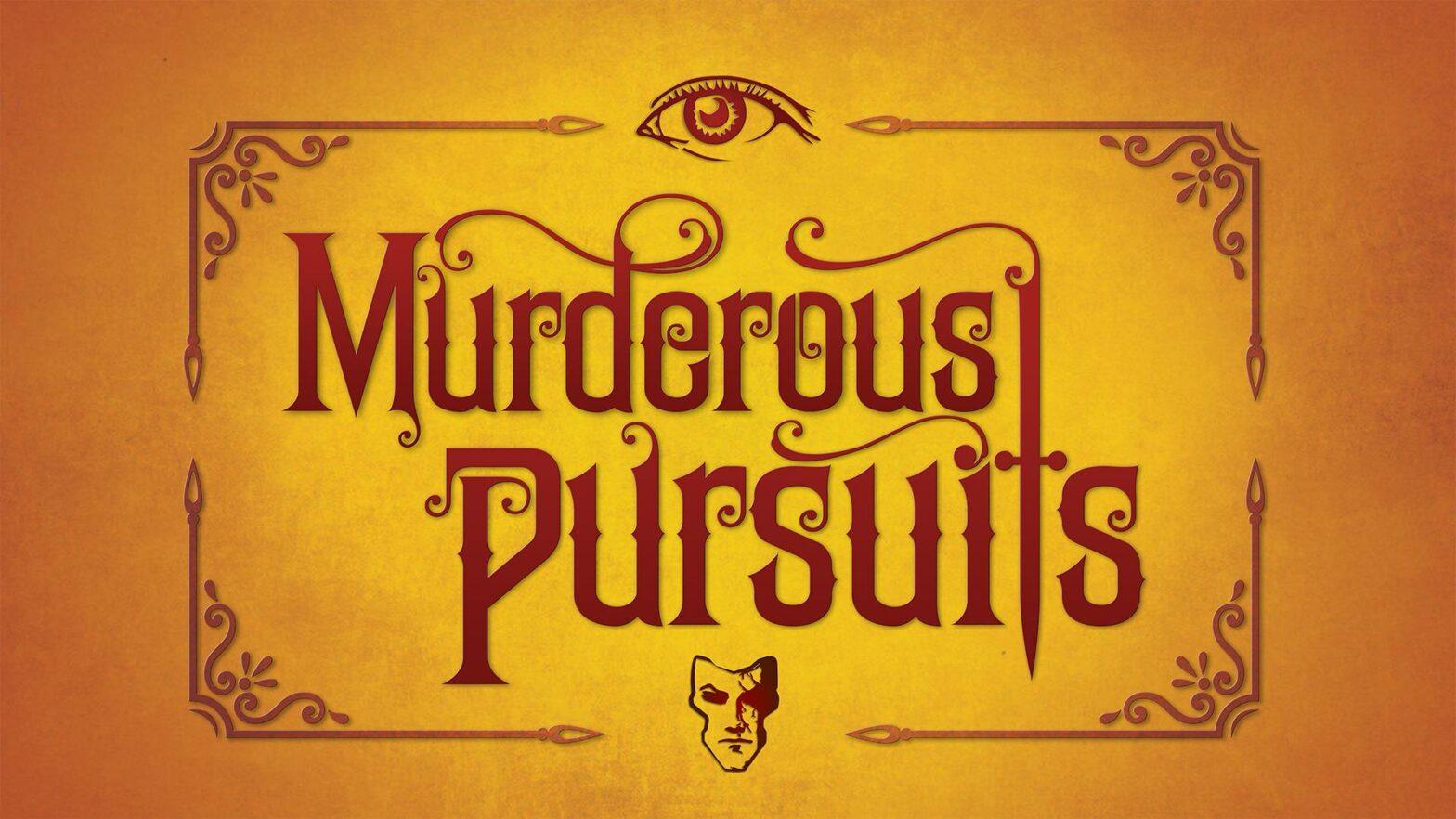 Murderous Pursuits: Mord ist ihr Hobby