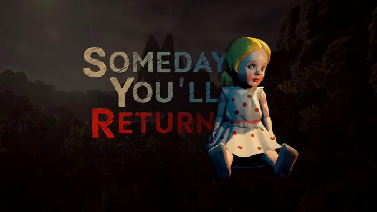 Someday You'll Return angekündigt